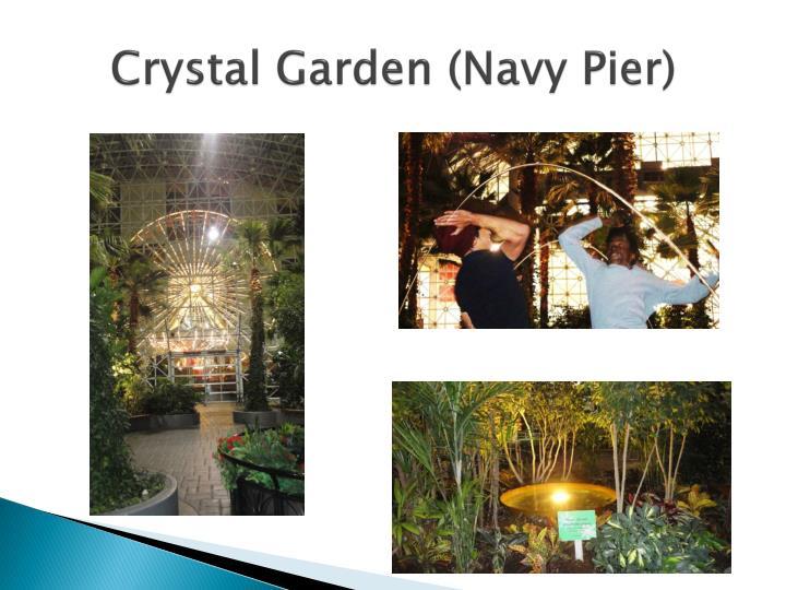 Crystal Garden (