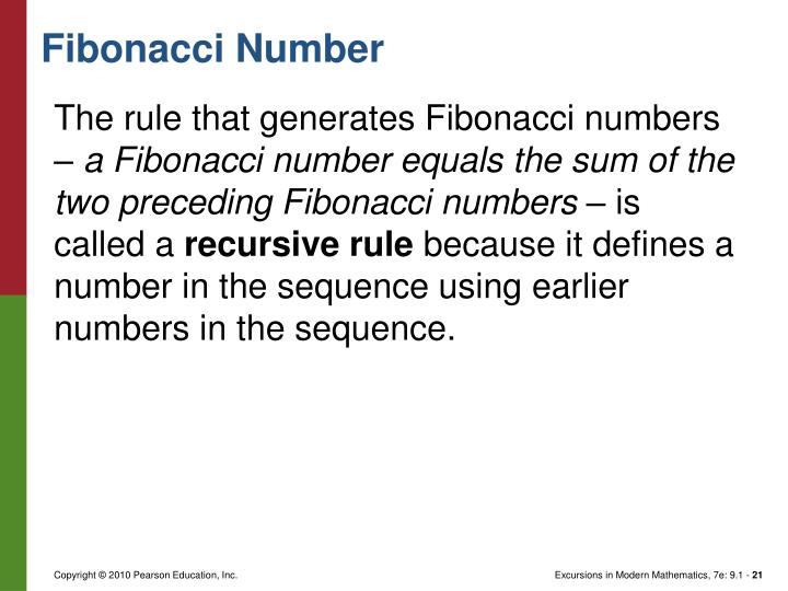 The rule that generates Fibonacci numbers –