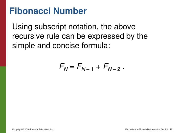 Using subscript notation, the above recursive rule can be expressed by the simple and concise formula: