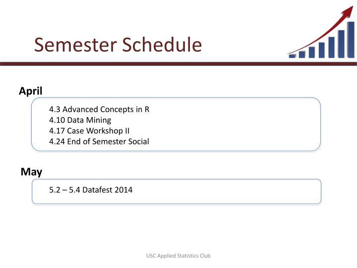 Semester Schedule