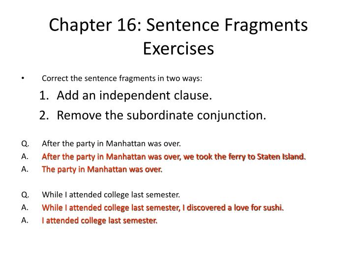Chapter 16: Sentence Fragments