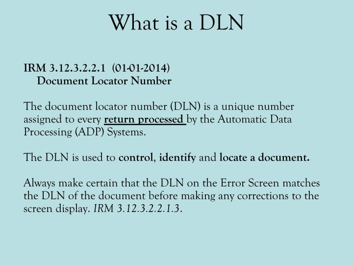 What is a DLN
