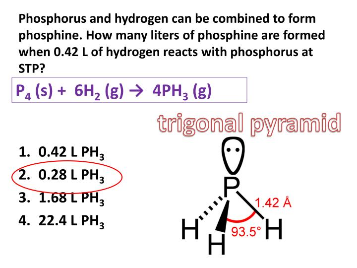 Phosphorus and hydrogen can be combined to form