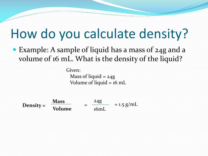 density volume and mass essay Compare and contrast volume and density because density is the ratio of an object's mass to its volume density is determined by how.