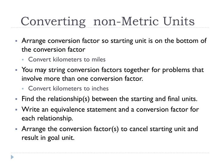 Converting  non-Metric Units