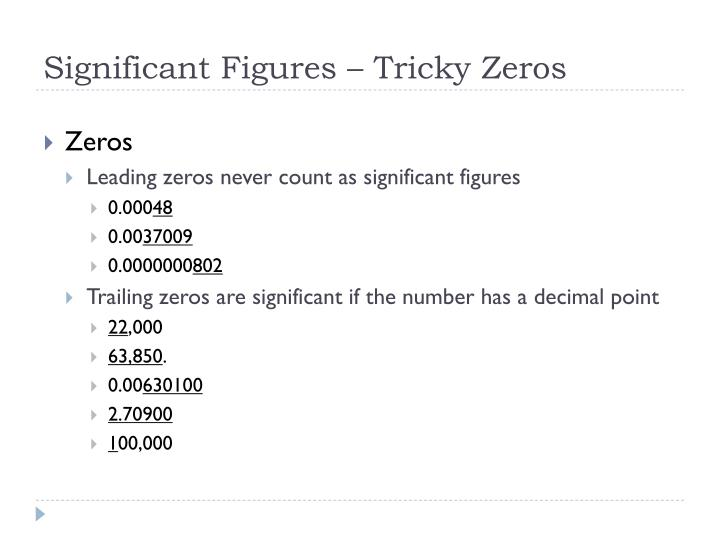 Significant Figures – Tricky Zeros