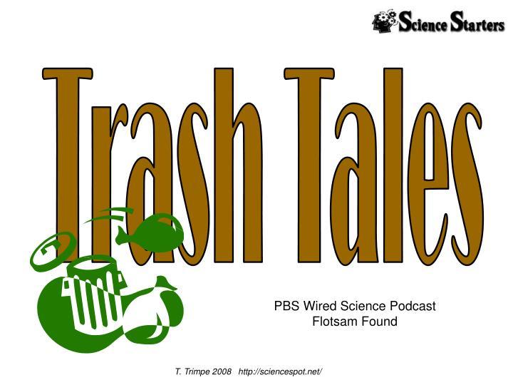 Trash Tales