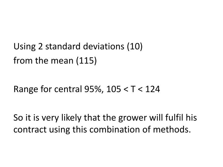Using 2 standard deviations