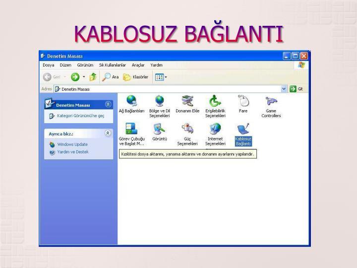 KABLOSUZ BALANTI