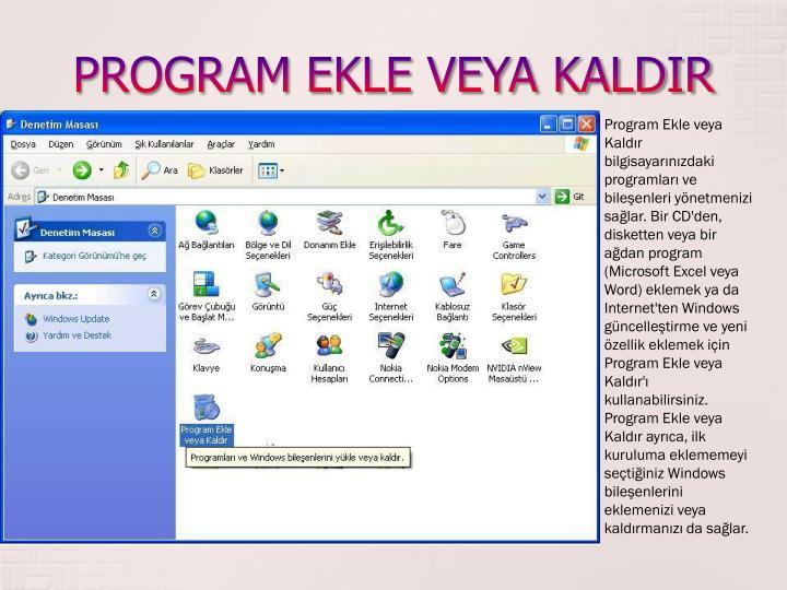 PROGRAM EKLE VEYA KALDIR