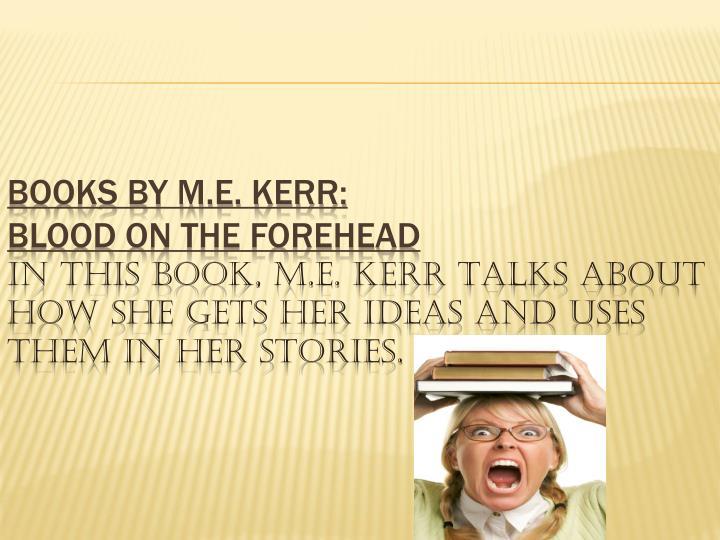 Books by M.E. Kerr: