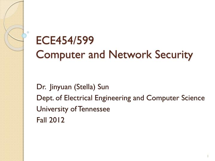 Ece454 599 computer and network security