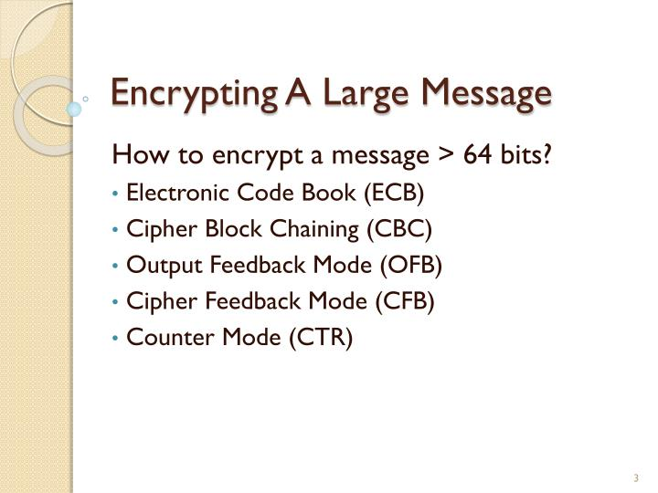 Encrypting a large message