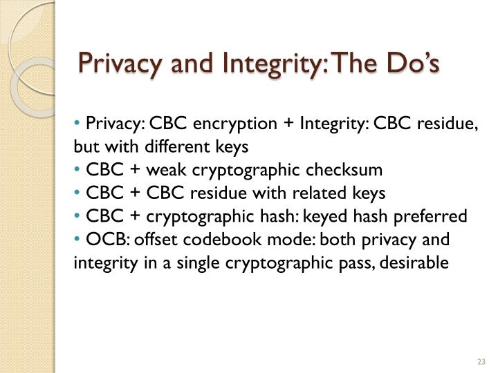 Privacy and Integrity: The Do's