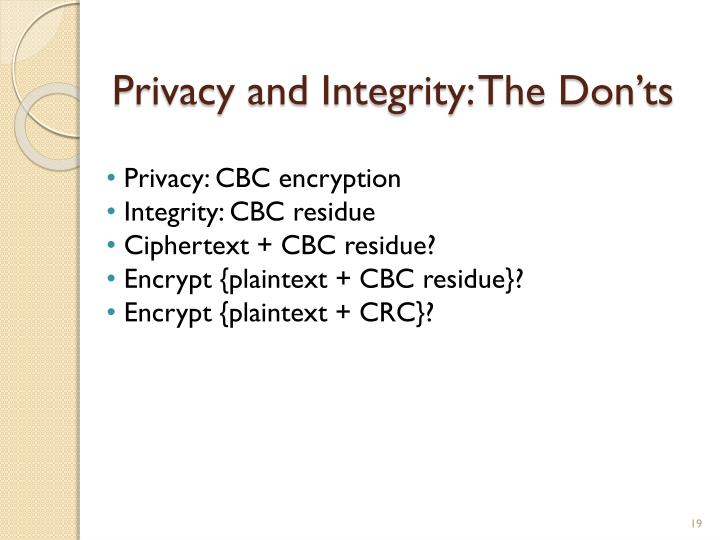 Privacy and Integrity: The Don'ts
