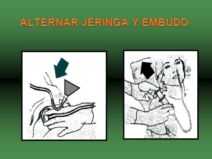 ALTERNAR JERINGA Y EMBUDO