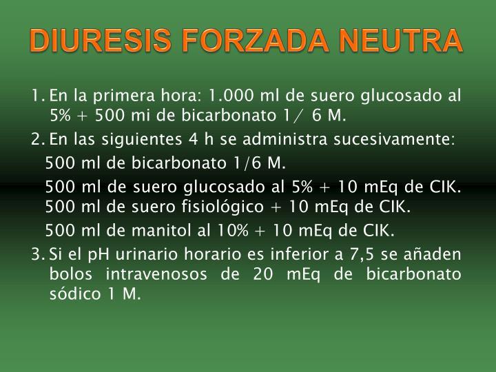 DIURESIS FORZADA NEUTRA