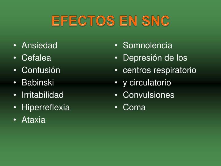 EFECTOS EN SNC