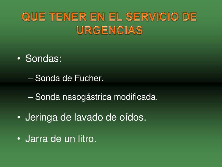 QUE TENER EN EL SERVICIO DE URGENCIAS