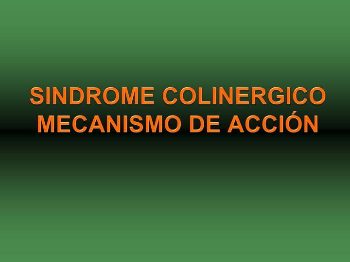SINDROME COLINERGICO