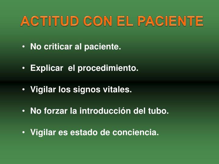 ACTITUD CON EL PACIENTE