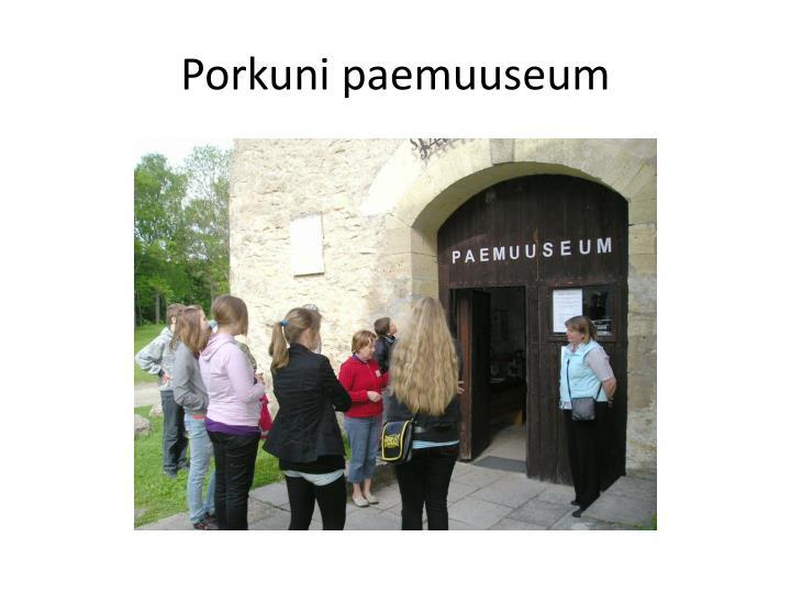 Porkuni paemuuseum