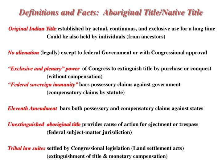 Definitions and Facts:  Aboriginal Title/Native Title