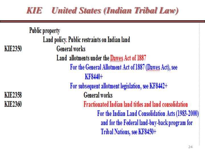 KIE    United States (Indian Tribal Law)