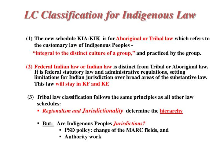 LC Classification for Indigenous Law