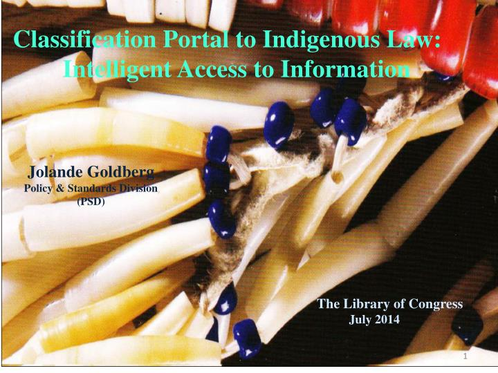 Classification Portal to Indigenous Law:    Intelligent Access to Information