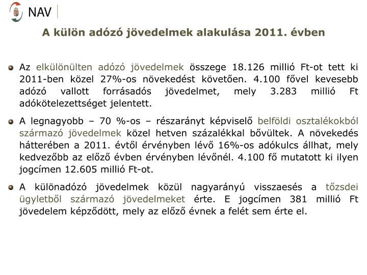 A kln adz jvedelmek alakulsa 2011. vben