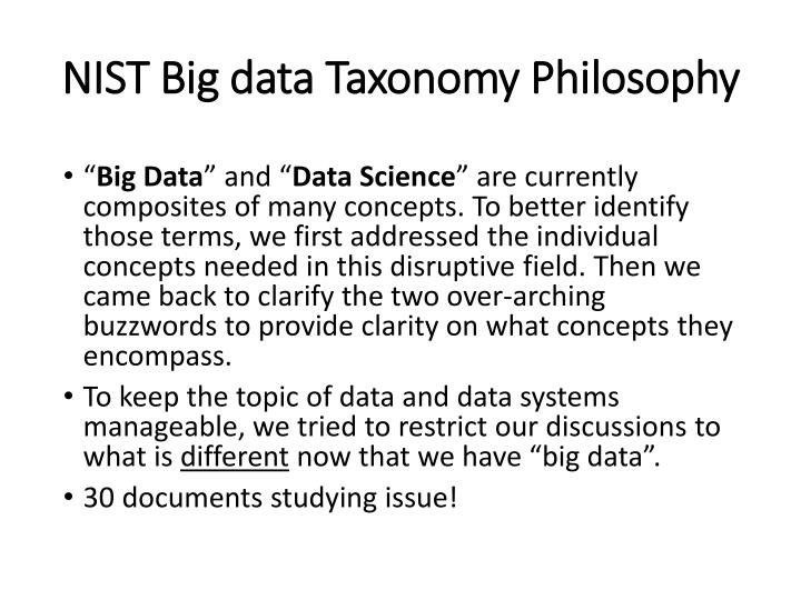 NIST Big data Taxonomy Philosophy
