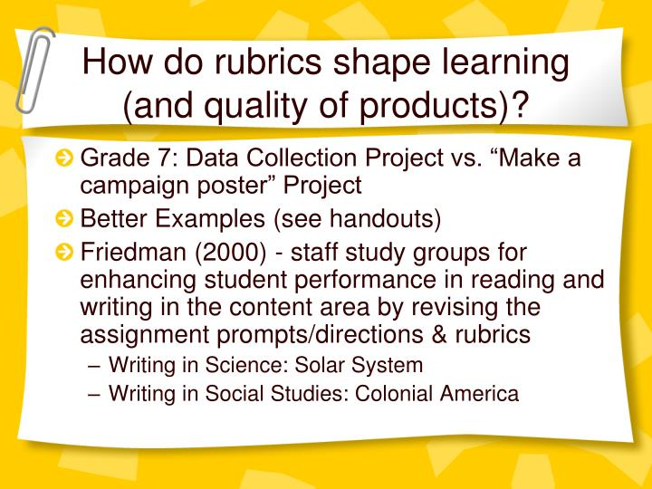 How do rubrics shape learning (and quality of products)?