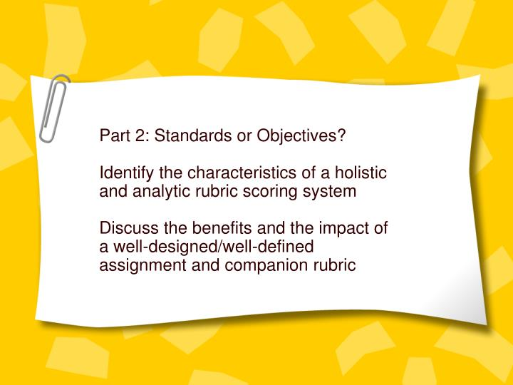Part 2: Standards or Objectives?
