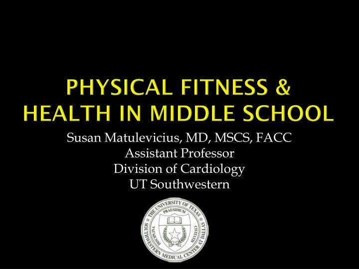 Physical fitness health in middle school