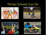 things schools can do
