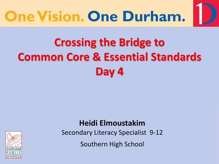 crossing the bridge to common core essential standards day 4