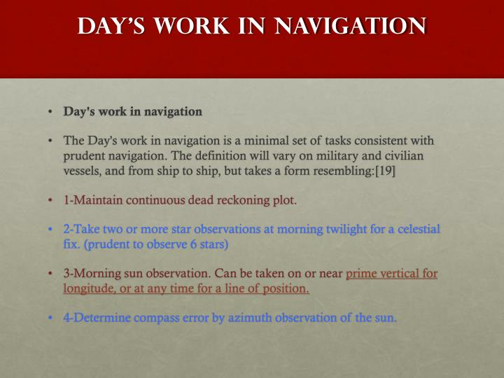 Day's work in navigation
