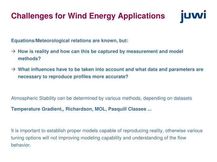 Challenges for Wind Energy Applications