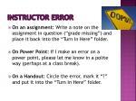 instructor error