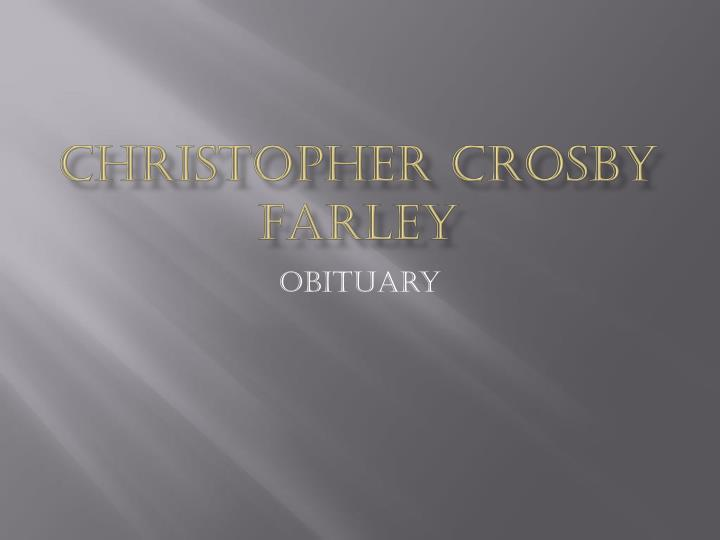 Christopher crosby farley