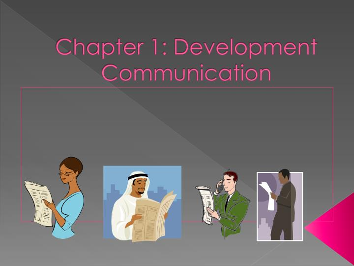 Chapter 1 development communication