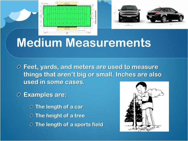 Medium Measurements