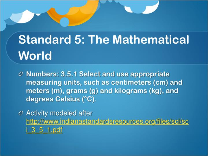 Standard 5 the mathematical world