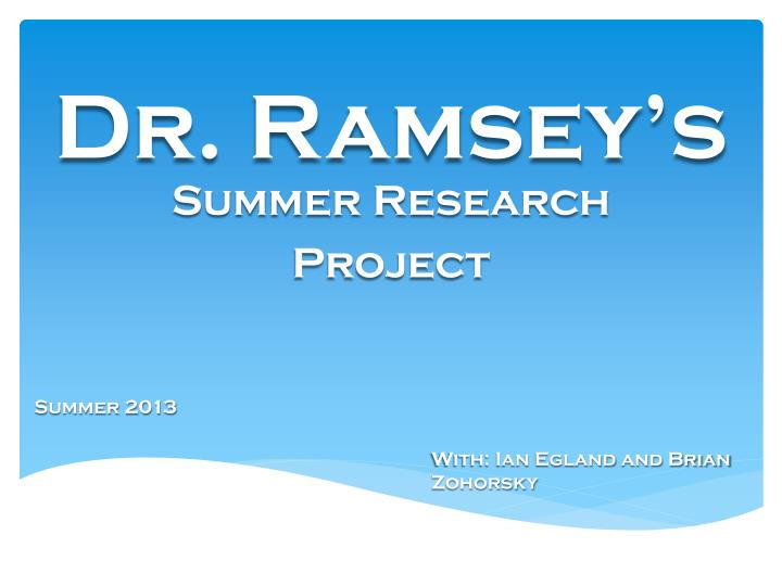 Dr. Ramsey's