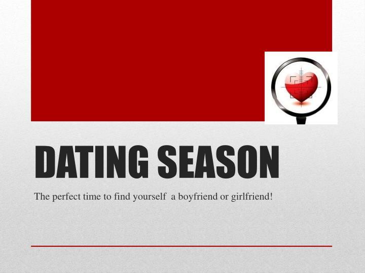 DATING SEASON