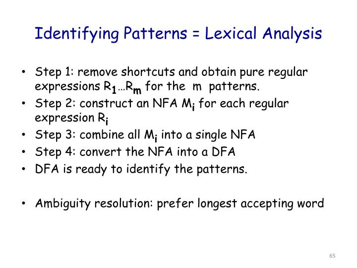 Identifying Patterns = Lexical Analysis