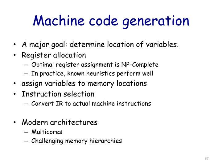 Machine code generation