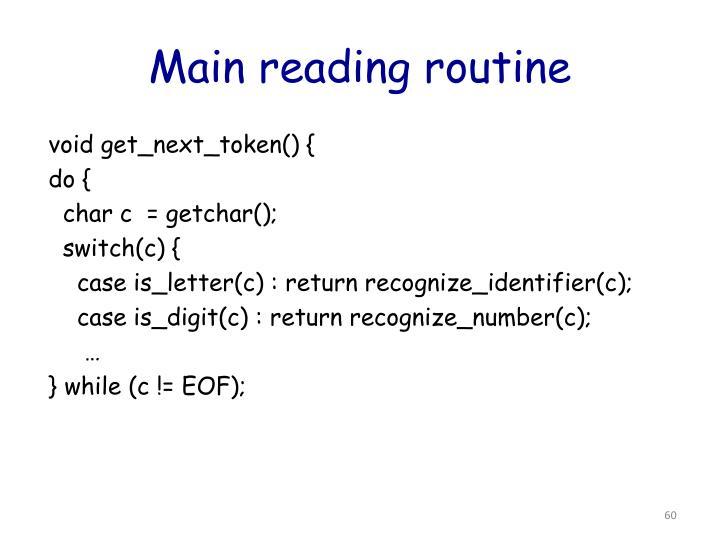 Main reading routine