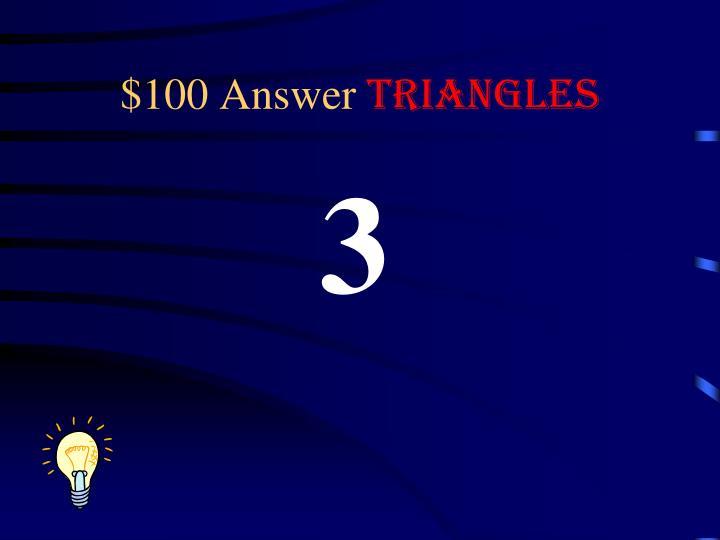 $100 Answer